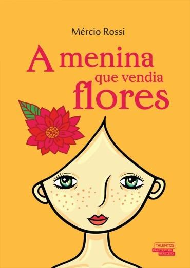 Livro - A Menina Que Vendia Flores