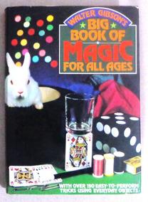 Livro De Mágicas Big Book Of Magic - Walter Gibson