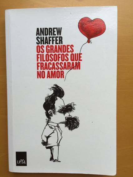 Livro Os Grandes Filósofos Que Fracassaram No Amor