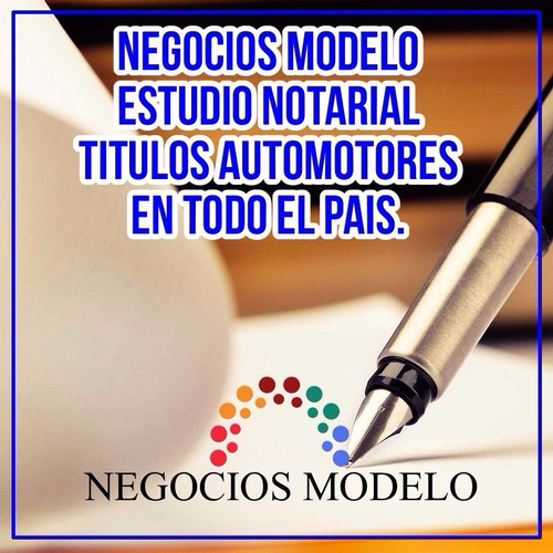 Escribano, Estudio Notarial, Escribanía, Títulos Automotores