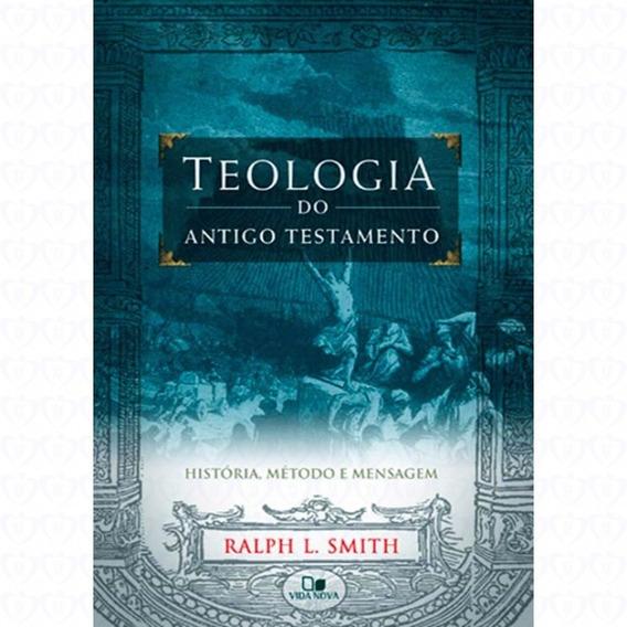 Teologia Do Antigo Testamento Ralph L. Smith