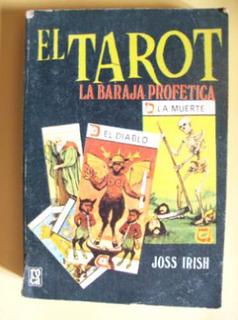 El Tarot--la Baraja Profetica