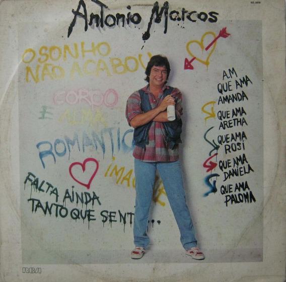 Antonio Marcos - Lp O Sonho Não Acabou - Rca 1984