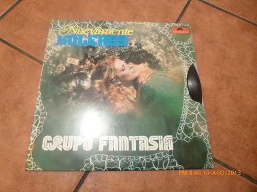 Vinilo Lp El Grupo Fantasia Nuevamente Boleros (u288