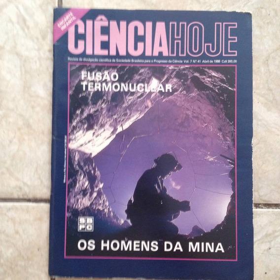 Revista Ciência Hoje 41 Abril 1988 Fusão Termonuclear Mina