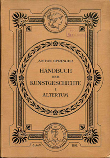 Historia Del Arte. Anton Springer Tomo 1: Antigüedad