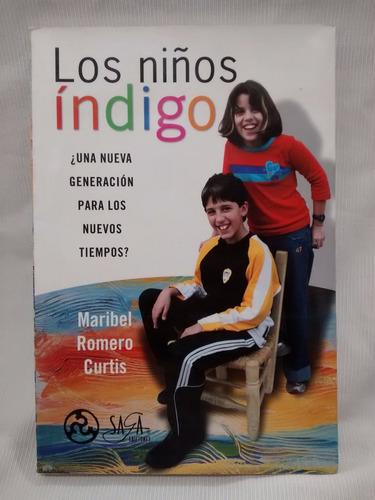 Imagen 1 de 5 de Los Niños Indigo Maribel Romero Curtis Ediciones Saga