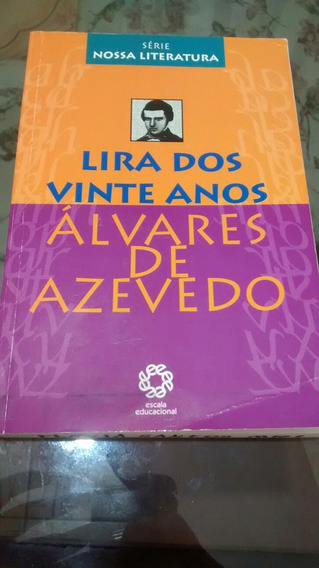 Lira Dos Vinte Anos Alvares De Azevedo Nossa Literatura