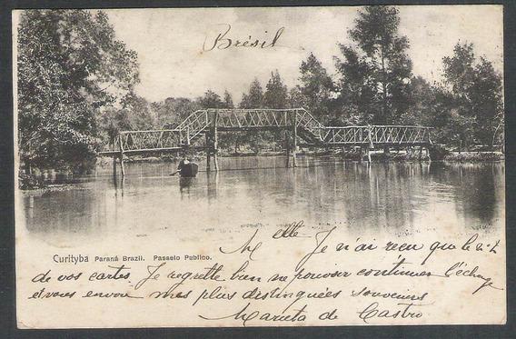 Postal Antigo Circulado 1908 Curityba Passeio Público Ponte