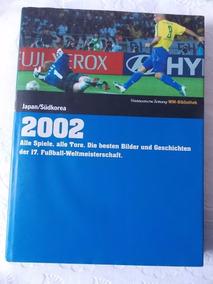 Livro Da Copa Do Mundo 2002 Japão / Korea