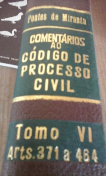 Livro Comentarios Ao Codigo De Processo Civil Tomo Vi