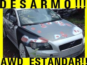 Desarmo, Por Partes! Volvo S40 T5 Awd Estandar Refacciones