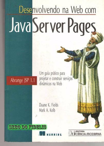 Desenvolvendo Na Web Com Java Server Pages