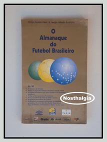 O Almanaque Do Futebol Brasileiro - F(3009)