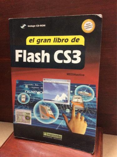 Imagen 1 de 6 de El Gran Libro De Flash Cs3 2008 - Guía De Diseño - Diseño