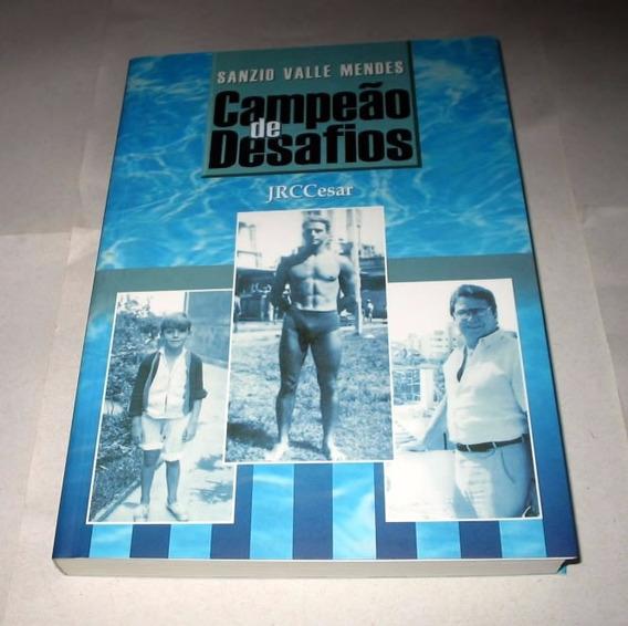 Campeão De Desafios Sanzio Valle Mendes Nadador J R C Cesar