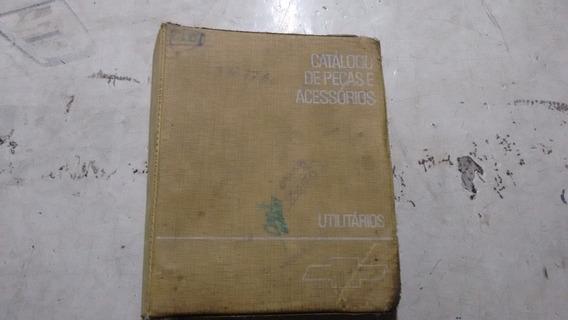 Catálogo Peças Utilitários Antigos Gm C10,veraneio Original.