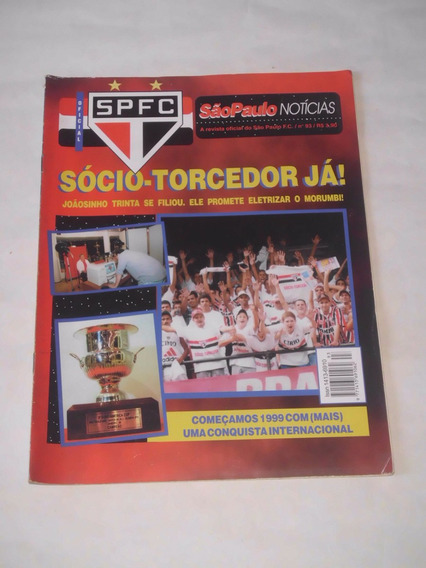 Revista Oficial São Paulo Fc. Nº 93 - Sócio Torcedor / Raí