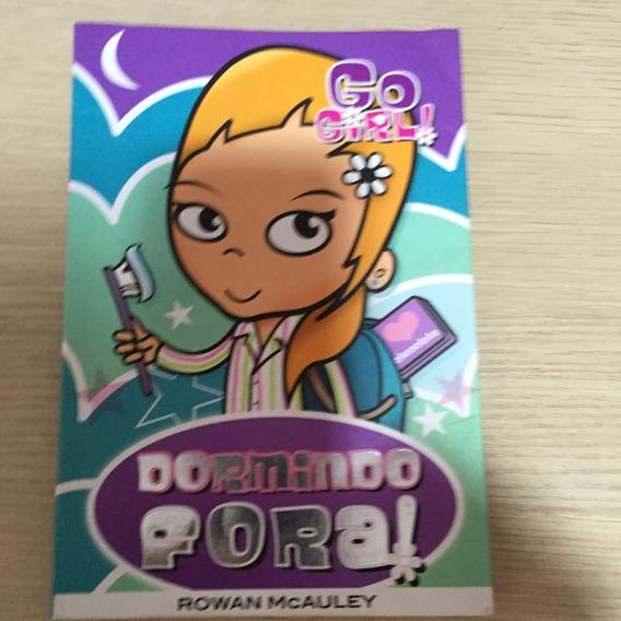 Go Girl - Dormindo Fora