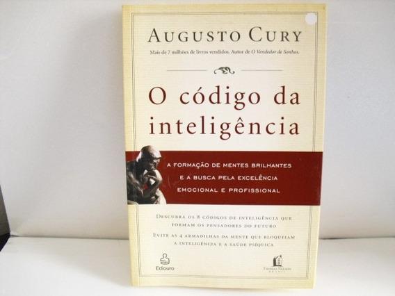 Livro O Codigo Da Inteligencia Augusto Cury Exc Est Arte Som
