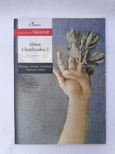 Mitos Casificados 2 Hesiodo Ovidio Y Otros  Cantaro Mirador