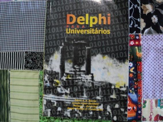 Delphi Para Universitários - Edson A, Lincoln C, Melanie L .