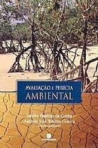 Avaliação E Perícia Ambiental - Antonio Guerra / Sandra Da C