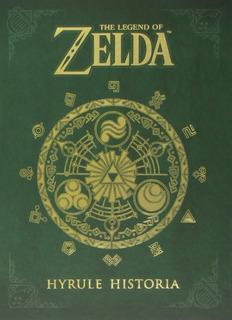 The Legend Of Zelda: Hyrule Historia Book - Ingles