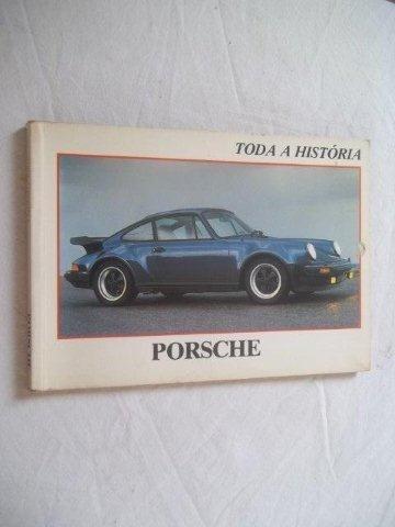 * Livro - Toda A História Porsche - Raros
