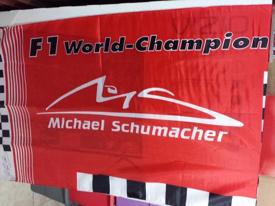 Michael Schumacher Campeon Del Mundo Formula 1. Bandera.