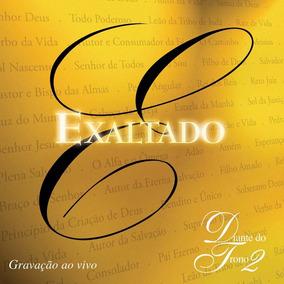Diante Do Trono 2 Exaltado [cd Original Lacrado De Fabrica]