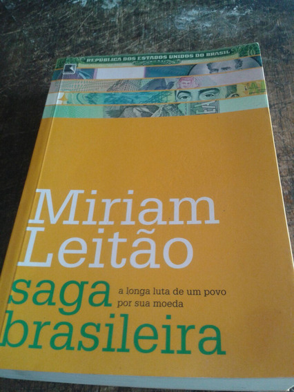 Mirian Leitão - Saga Brasileira