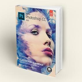 Livro Adobe Photoshop Cc - Guia De Treinamento Oficial