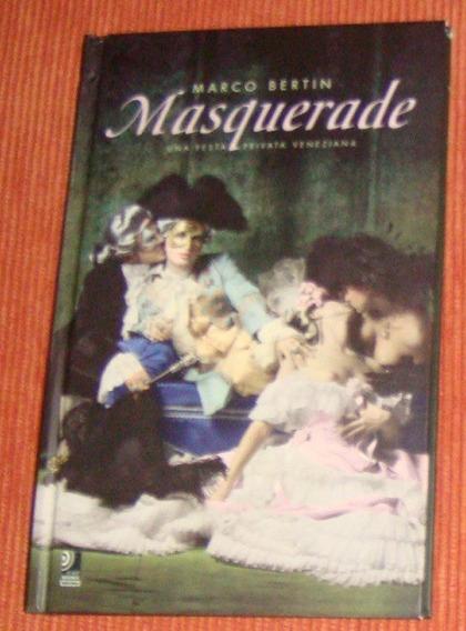 Livro Masquerade - Una Festa Privata Veneziana