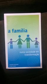 A Família Numa Sociedade Em Transformação