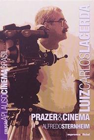 Livro Prazer E Cinema Alfredo Sterheim