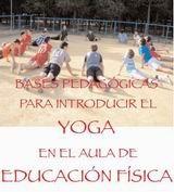 Bases Pedágogicas Para Introducir El Yoga En El Aula