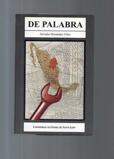 De Palabra Salvador Hernández Vélez