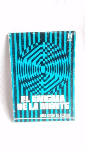 Imagen 1 de 6 de El Enigma De La Mente Juan Rocha De Azevedo Ed. Kier