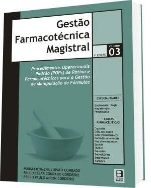 Gestão Farmacotécnica Magistral - Volume 03