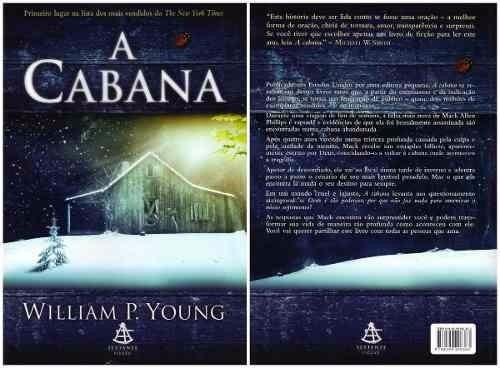 Livro: A Cabana. Autor: William P. Young. Semi Novo!!!