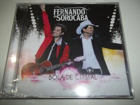 Cd - Fernando E Sorocaba - Bola De Cristal Ao Vivo
