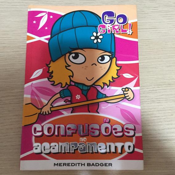 Go Girl - Confusões No Acampamento
