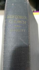 Livro The Restored Church Raríssimo 1947 ( Inglês)