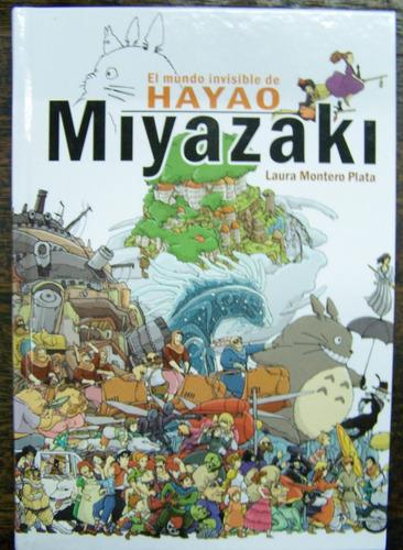 El Mundo Invisible De Hayao Miyazaki * Laura Plata * Dolmen