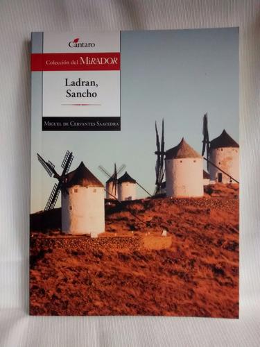Ladran Sancho Miguel De Cervantes Saavedra Cantaro Mirador