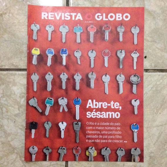 Revista O Globo 2.11.2014 Abre-te Sésamo Chaveiros Do Rio