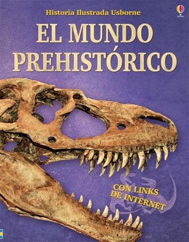 El Mundo Prehistórico / Historia Ilustrada (envíos)