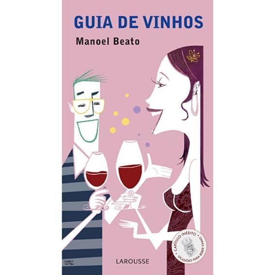Guia De Vinhos - Manoel Beato - Novo Lacrado