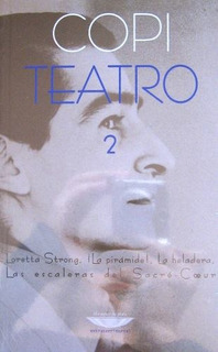 Teatro 2, Copi, Ed. Cuenco De Plata